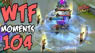 Mobile Legends WTF | Funny Moments 104