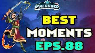 Paladins BEST & FUNNY MOMENTS Eps.88