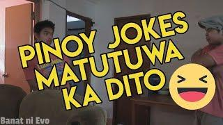 Best Tagalog Jokes Compilations
