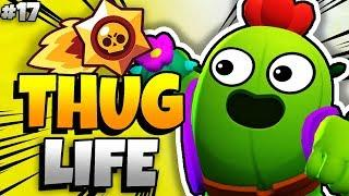 BRAWL STARS THUG LIFE: Funny Moments EP. 17 (Brawl Stars Epic Wins & Fails)