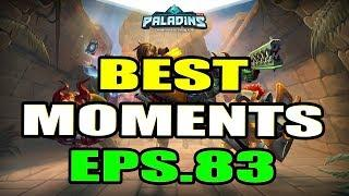Paladins BEST & FUNNY MOMENTS Eps.83