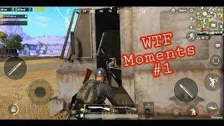 PUBG MOBILE WTF AND FUNNY MOMENTS PART #1
