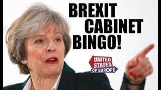 Brexit Cabinet Bingo in 10 Jokes | United States of Europe