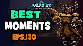Paladins BEST & FUNNY MOMENTS Eps.130