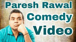 Paresh Rawal Comedy | Funny Video | Comedy Status | Jokes 2018