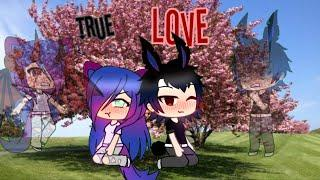 True Love - Funny/Sad Gacha Life mini movie - GLMM