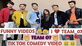 TIK TOK  COMEDY AND FUNNY VIDEOS || TEAM 07 COMEDY VIDEOS || FAMOUS STARS COMDEY VIDEO ????????