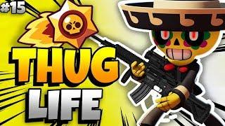 BRAWL STARS THUG LIFE: Funny Moments EP. 15 (Brawl Stars Epic Wins & Fails)
