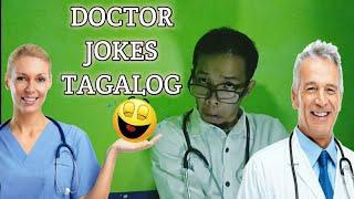 JOKE TIME - TAGALOG JOKES COMPILATION - DOCTOR