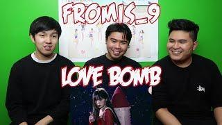 fromis_9 - LOVE BOMB MV REACTION (FUNNY FANBOYS)