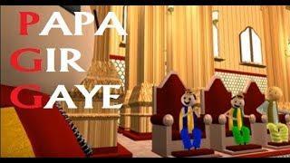 MAKE JOKE OF - PAPA GIR GAYE