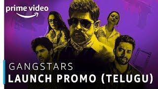 GangStars  | Telugu TV Series | Prime Exclusive | Stream Now | Amazon Prime Video