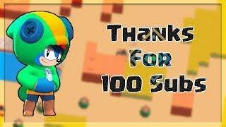 Thanks for 100 Subs! Brawl Stars Funny Moments 100 sub special!