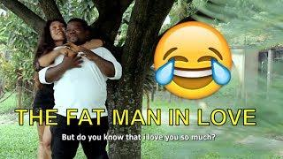 THE FAT MAN IN LOVE (COMEDY SKIT) (FUNNY VIDEOS) - Latest 2019 Nigerian Comedy|Nigeria Comedy|Comedy