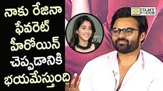Sai Dharam Tej about Controversy of Gossips Affecting Actress Regina Life - Filmyfocus.com