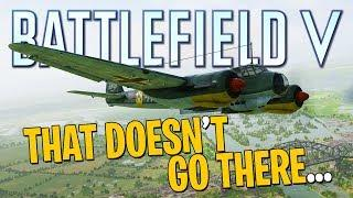 That Doesn't Go There... - Battlefield V Funny Moments
