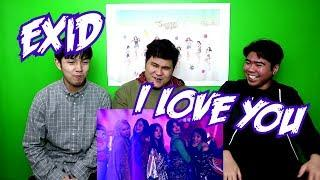 EXID - I LOVE YOU MV REACTION (FUNNY FANBOYS)