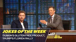 Seth's Favorite Jokes of the Week: Dunkin's Gluten Free Product, Trump's Florida Rally
