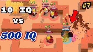 10 IQ or 500 IQ in Brawl Stars Part 7 Pro Gameplay Funny Moments , Fails , Glitches Montage 300 IQ