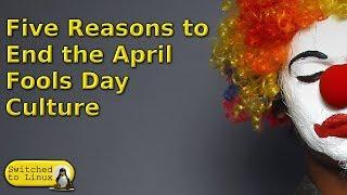Five Reasons to Stop April Fools Jokes