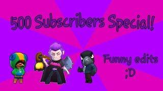 500 SUBSCRIBER SPECIAL - Funny/Epic Moments montage - Brawl Stars